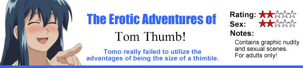 The Erotic Adventures Of Tom Thumb!