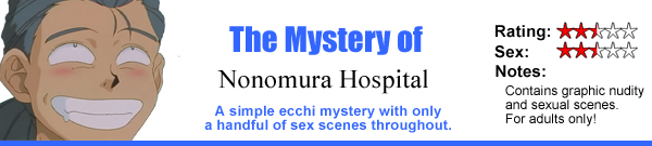 The Mystery of Nonomura Hospital