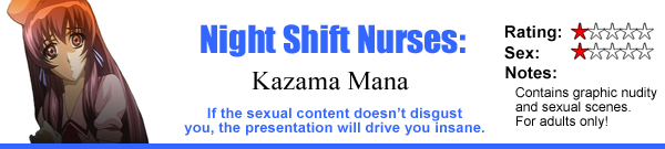 Night Shift Nurses: Kazama Mana