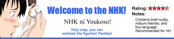 Welcome to the NHK!